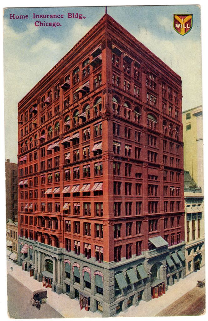 The World S First Modern Skyscraper Was Built In Chicago In 1885