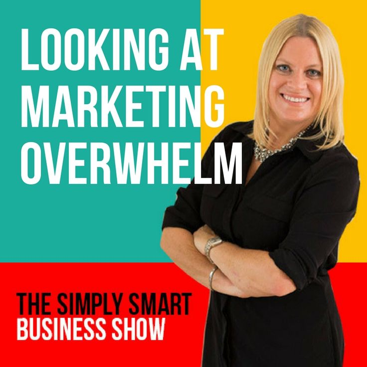 Let's look at marketing overwhelm - Social Media Consultant & Online Business Coach