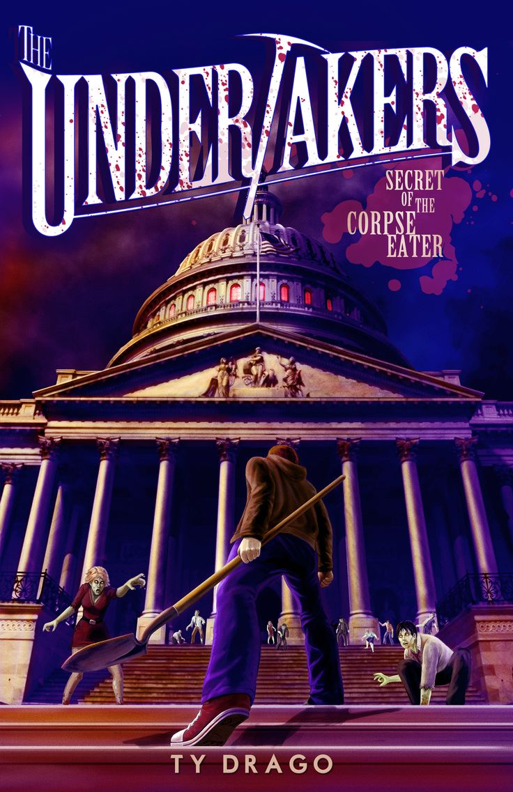 Undertakers : Secret Of The Corpse Eater By Ty Drago
