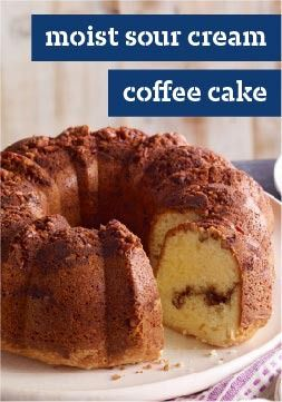 Moist Sour Cream Coffee Cake – This recipe leaves you and your family with a moist, flavorful and scrumptious way to start your day.
