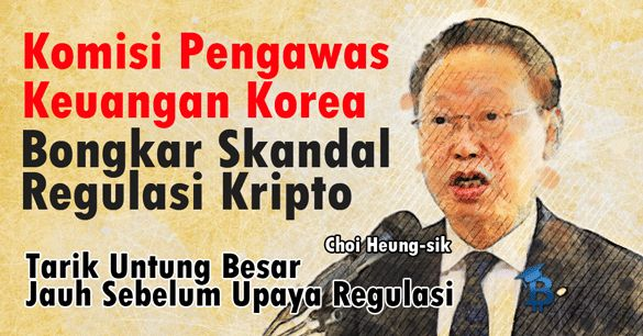 Komisi Pengawas Keuangan Bongkar Skandal Dibalik Regulasi Kripto Korea
