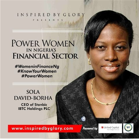 Meet the Power Women in Nigeria's Financial Sector, including our very own Sola David-Bortha, the CEO of Stanbic IBTC in Nigeria.