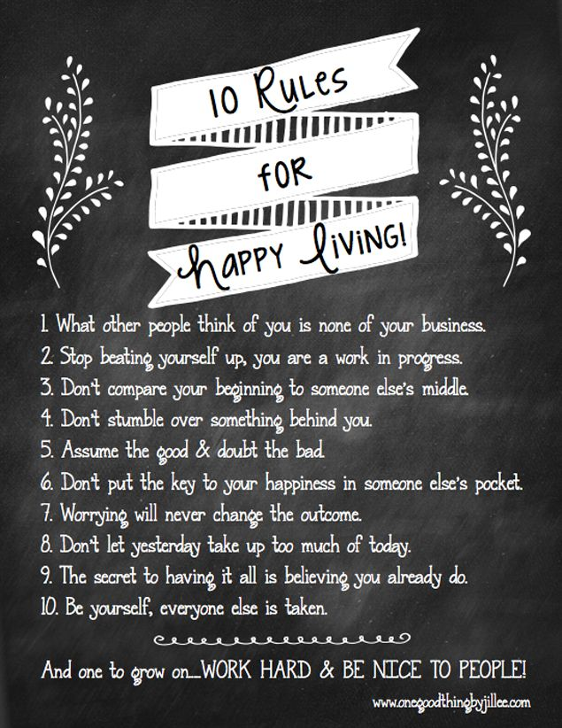 10 Rules For Happy Living {Free Printable} | One Good Thing By Jillee