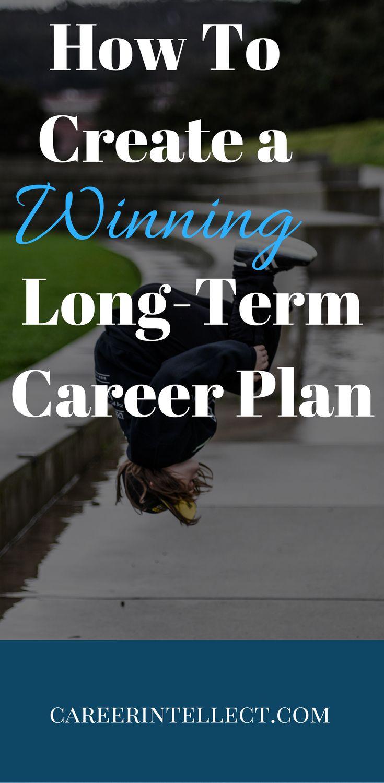 job hopping resume%0A How to Create a Winning Long Term Career Plan