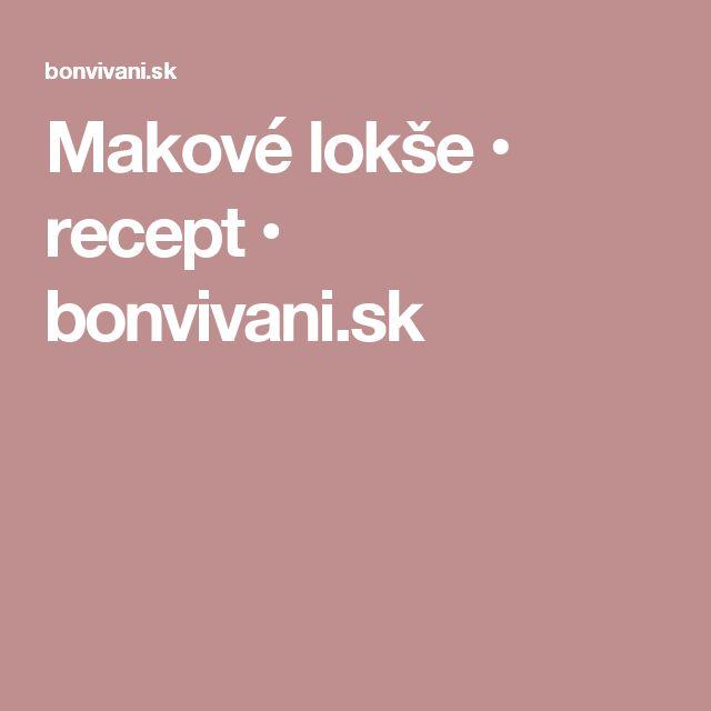 Makové lokše • recept • bonvivani.sk