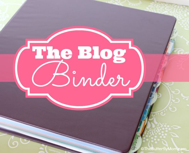 The blog binder. How to organize everything #blog related!