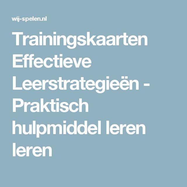 Trainingskaarten Effectieve Leerstrategieën - Praktisch hulpmiddel leren leren