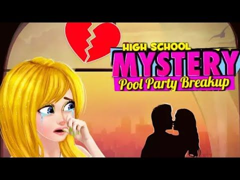 Secret High School Story  Mystery Breakup Party- Android gameplay Pretty...
