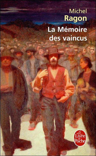 La mémoire des vaincus, Michel RAGON | Madimado's Blog
