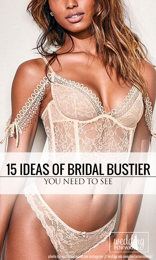 15 Ideas Of Bridal Bustier You Need To See ❤ See more: http://www.weddingforward.com/bridal-bustier/ #wedding #lingerie