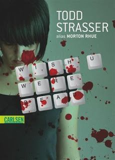 Lesendes Katzenpersonal: [Rezension] Todd Strasser - Wish u were dead