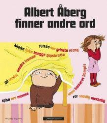 Albert Åberg finner andre ord av Gunilla Bergström (Innbundet)