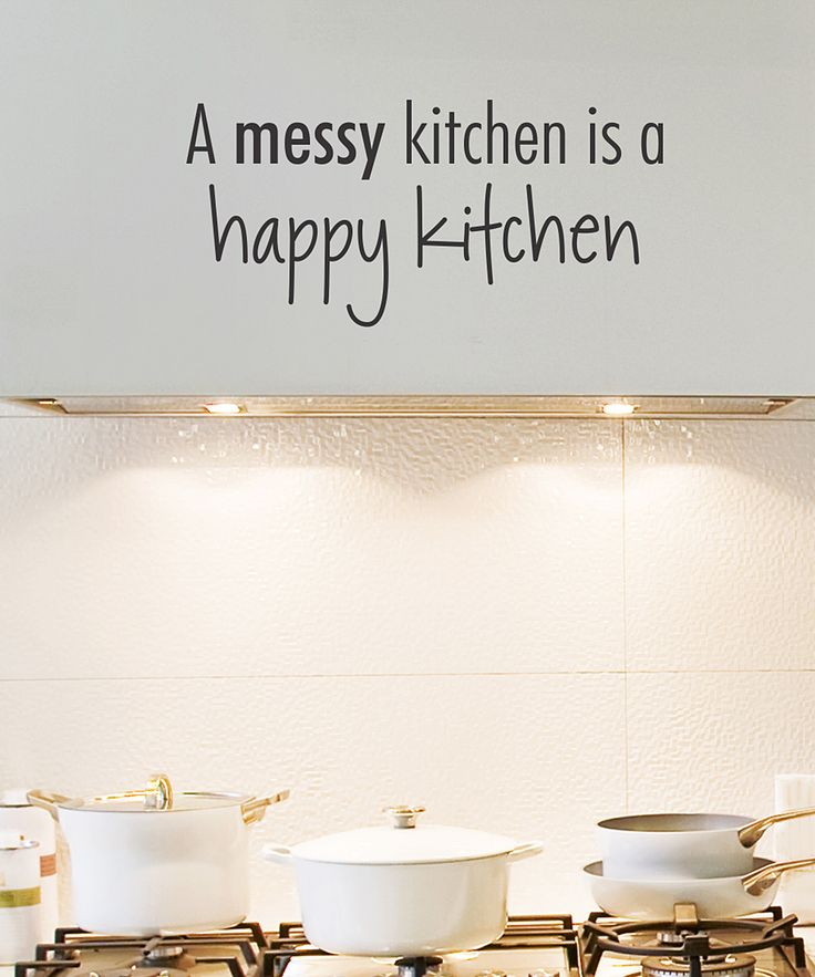 Messy Walls But I Like It: Black 'Messy Kitchen' Wall Quote