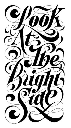 look at the bright side of life typography typografie typostrate typo type
