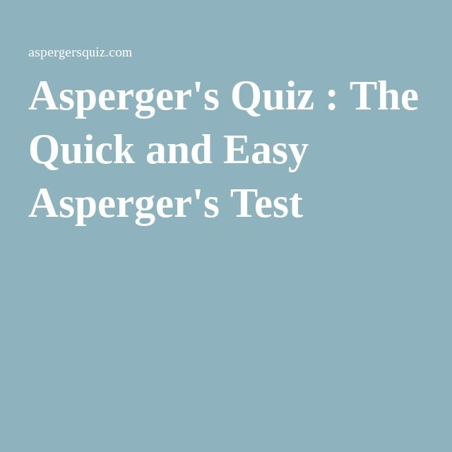 Asperger's Quiz : The Quick and Easy Asperger's Test