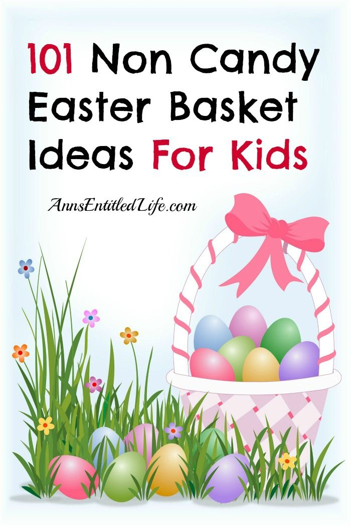 201 best easter basket stuffers images on pinterest easter 101 non candy easter basket ideas for kids httpannsentitledlife negle Images