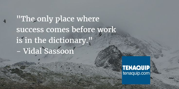 """""""The only place where success comes before work is in the dictionary."""" - Vidal Sassoon quote #MondayMotivation"""