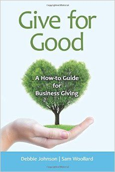 Give for Good: A How-to Guide for Business Giving