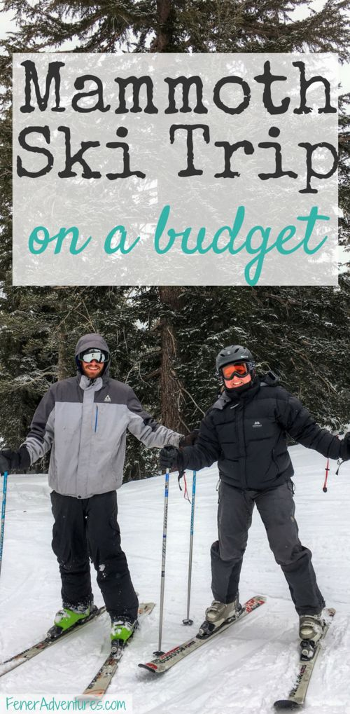 Tips to make the most of your ski trip without spending the most.  Mammoth Mountain, California, the west coasts premier ski resort. More on FenerAdventures.com
