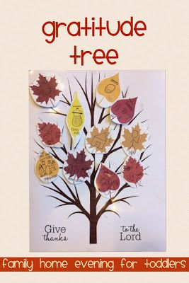 Family Home Evening lesson for toddlers. Teach children to be grateful with a gratitude tree. Hang this up on the fridge all month to remind children of their blessings. Perfect for Thanksgiving!