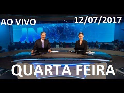 Jornal Nacional 12/07/2017 AO VIVO QUARTA FEIRA  LULA CONDENADO A  9 ANO...