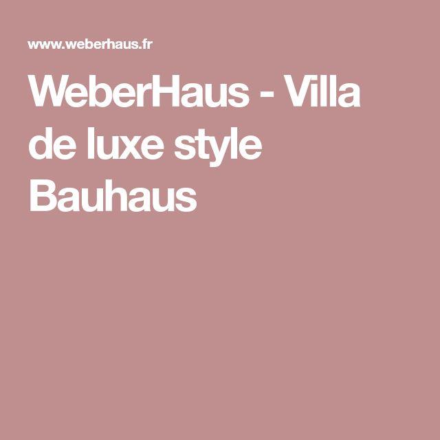 WeberHaus   Villa De Luxe Style Bauhaus