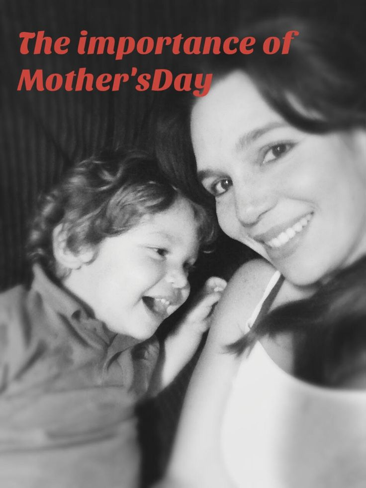 The Importance of Mother's Day – My Ten Tiny Toes