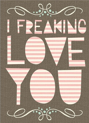 MegMac Designs :: Everyday Inspirations: Iloveyou, Inspiration, I Love You, Quotes, Freak, Valentines Day, I'M, Free Printable, Cards