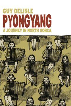 Pyongyang - Guy Delisle - 2006