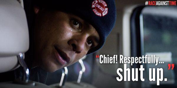 Chief. No offense but shut up.