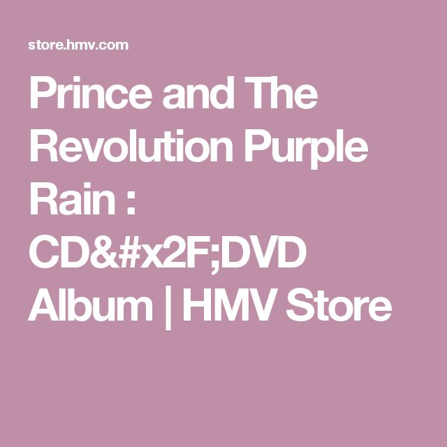Prince and The Revolution Purple Rain : CD/DVD Album | HMV Store