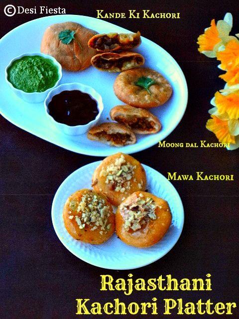 Desi Fiesta : Rajasthani Cuisine - Kachori