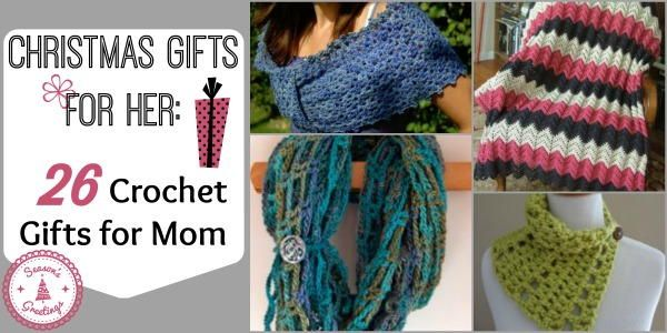 Christmas Gifts for Her: 26 Crochet Gifts for Mom | AllFreeCrochet.com