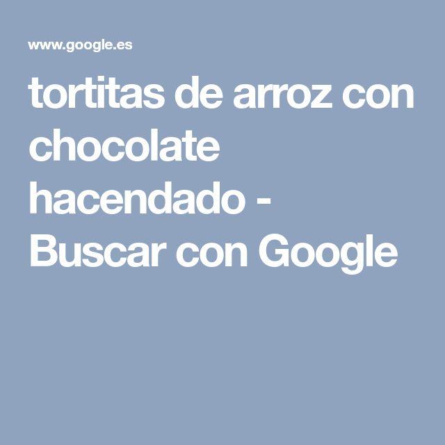 tortitas de arroz con chocolate hacendado - Buscar con Google