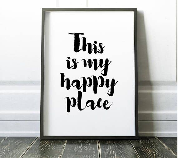 This Is My Happy Place Happy Place Sign Printable Happy Etsy Happy Place Sign Quote Prints Happy Place Quotes