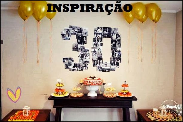 festa 30 anos ideias - Pesquisa Google                                                                                                                                                                                 Mais