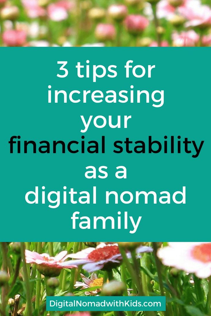 As an aspiring digital nomad with kids, you probably have some worries about financial stability. I found a way to deal with this. Here are my three tips.