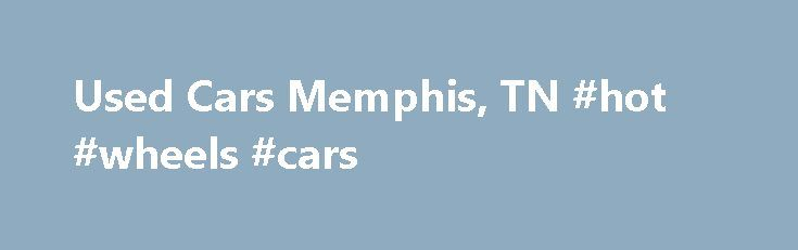 Used Cars Memphis, TN #hot #wheels #cars http://car.remmont.com/used-cars-memphis-tn-hot-wheels-cars/  #mercedes used cars # Pre-Owned Mercedes-Benz Dealership in Memphis, TN   Serving Tupelo, Jackson, Collierville, Jonesboro, Olive Branch, Oxford, Germantown & Southaven If you are searching for a used luxury car in Memphis, TN. be sure to stop by our dealership and check our huge selection of cars, trucks, and SUVs. At Mercedes-Benz of Memphis […]The post Used Cars Memphis, TN #hot #wheels…