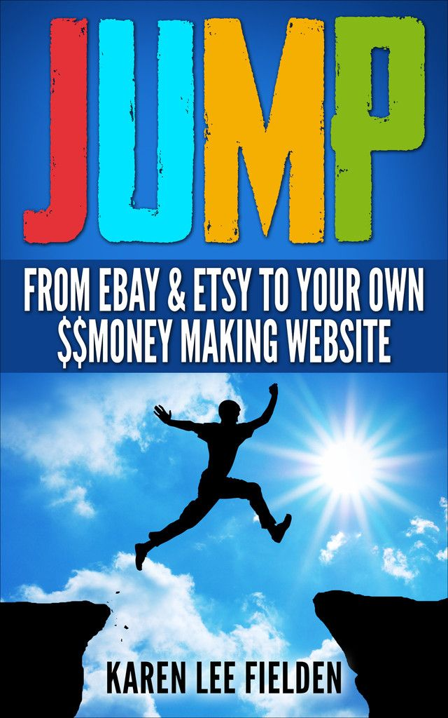 JUMP From Ebay & Etsy To Your Own Money Making Website
