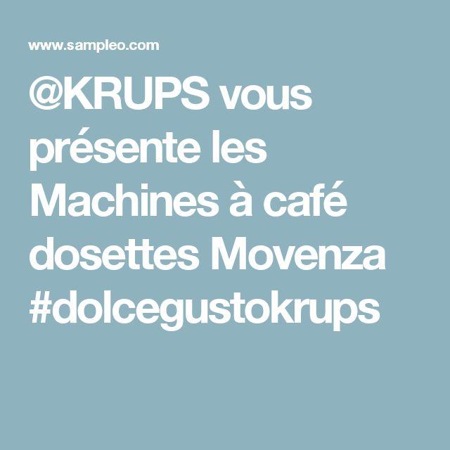 @KRUPS vous présente les Machines à café dosettes Movenza #dolcegustokrups