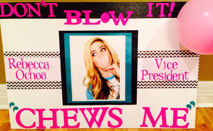 Student council election poster. Bubble gum picture! So glad it turned out super cute!!!