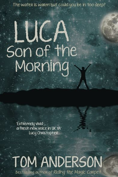 Anderson, Tom- Luca, Son of the Morning