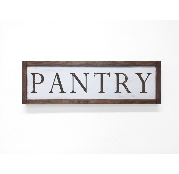 Rustic Kitchen Signs: 17 Best Ideas About Pantry Sign On Pinterest