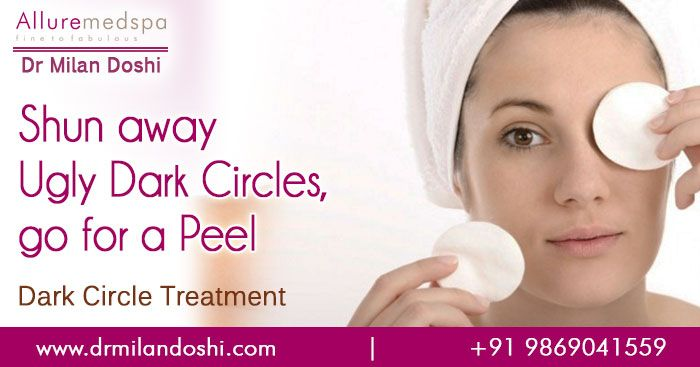 Dr Milan doshi offers dark cirlces treatments to reduce or remove the dark circles under eyes and bags under eyes at Allure Medspa, the cosmetic treatment center in Mumbai, India