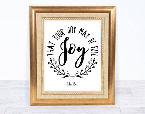 John 15:11 That Your Joy May Be Full Instant Download Wall Decor