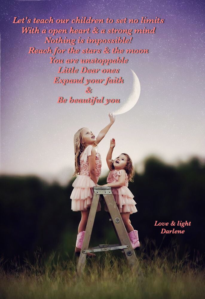 Let's teach our children to set no limits.. By Darlene M