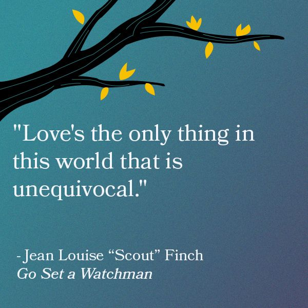 go set a watchman quotes | The 5 Best Quotes from Harper Lee's Go Set a Watchman:
