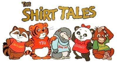 Shirt Tales are characters that were created in 1980 by greeting card designer Janet Elizabeth Manco and were featured on Hallmark Cards greeting cards. The characters were adapted into an animated series for TV by Hanna-Barbera, which first aired in 1982 on NBC.