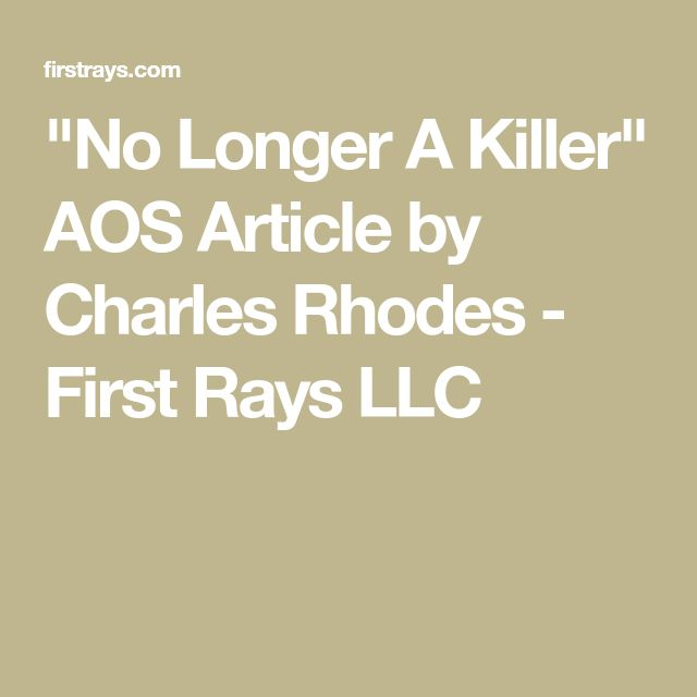"""No Longer A Killer"" AOS Article by Charles Rhodes - First Rays LLC"