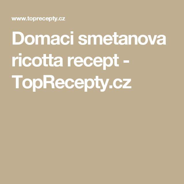Domaci smetanova ricotta recept - TopRecepty.cz